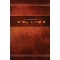 Ncnt-Hc-M-01: The New Covenants, Book 1 - The New Testament (Hardcover)