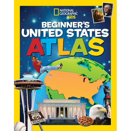 - National Geographic Kids Beginner's United States Atlas