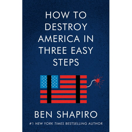 How to Destroy America in Three Easy Steps (Hardcover)