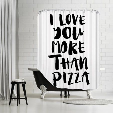 Brayden Studio Brett Wilson I Love You More Than Pizza Shower Curtain