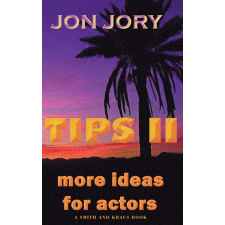 TIPS II, More Ideas for Actors - eBook](Actor Costume Ideas)