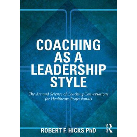 Coaching as a Leadership Style - eBook