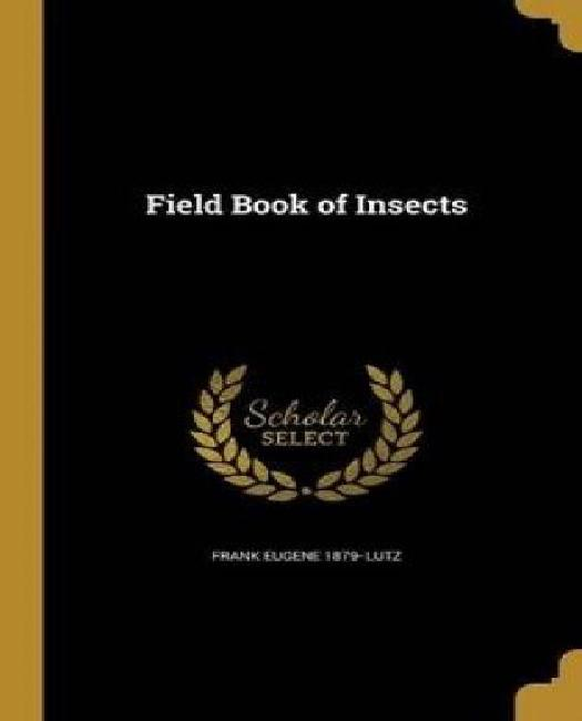 Field Book of Insects by