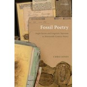 Fossil Poetry : Anglo-Saxon and Linguistic Nativism in Nineteenth-Century Poetry