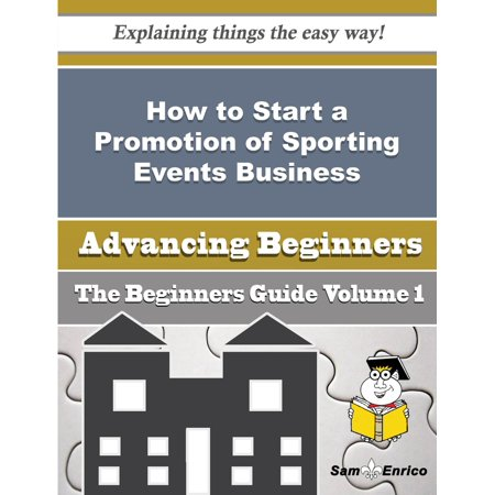 How to Start a Promotion of Sporting Events Business (Beginners Guide) - eBook - Sporting Event Noisemakers