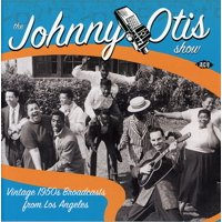 Johnny Otis Show: Vintage 1950's Broadcasts From Los Angeles (CD)