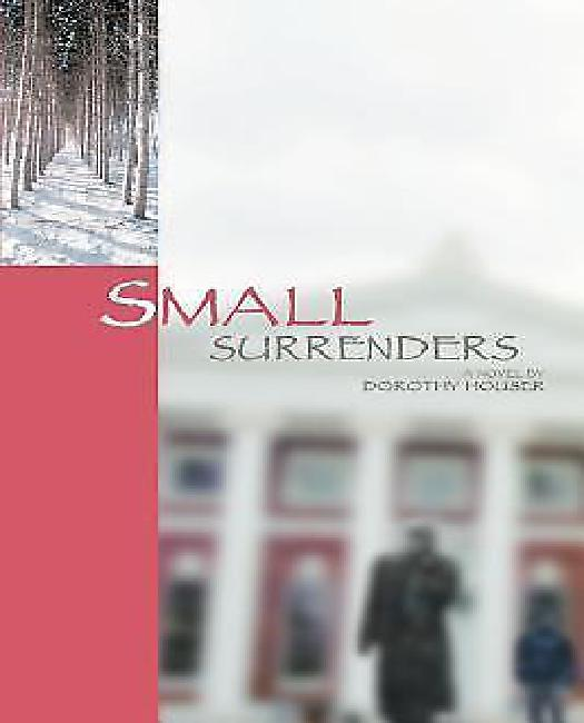 Small Surrenders by