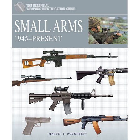 The Essential Vehicle Identification Guide: Small Arms 1945-Present (Hardback) - image 1 de 1