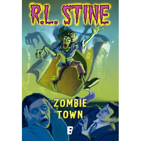 Zombie Town - eBook (Zombie Halloween Rl Stine)