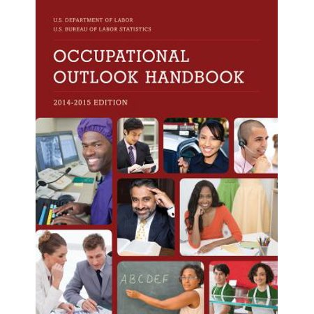Occupational Outlook Handbook  2014 2015
