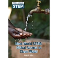 Real-World Stem : Global Access to Clean Water