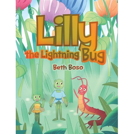 Lilly the Lightning Bug