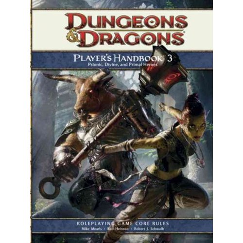 Dungeons & Dragons Player's Handbook 3: Psionic, Divine, and Primal Heroes: Roleplaying Game Core Rules