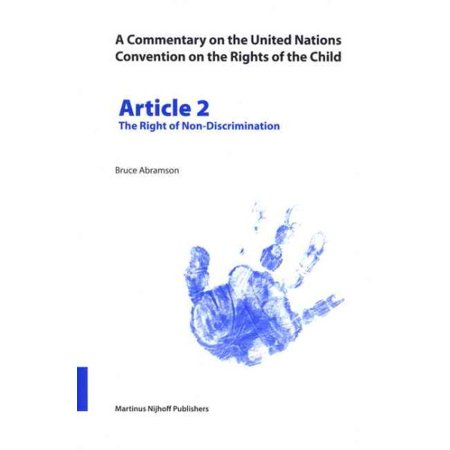 A Commentary on the United Nations Convention on the Rights of the Child, Article 2 The Right of Non-Discrimination