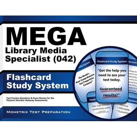 MEGA Library Media Specialist (042) Flashcard Study System: MEGA Test Practice Questions & Exam Review for the Missouri Educator Gateway