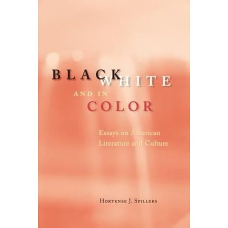 black white and in color essays on american literature and black white and in color essays on american literature and culture