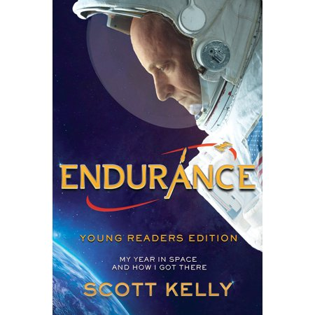Endurance, Young Readers Edition: My Year in Space and How I Got There (How Do I Measure My Hat Size)
