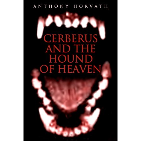 Cerberus and the Hound of Heaven - eBook