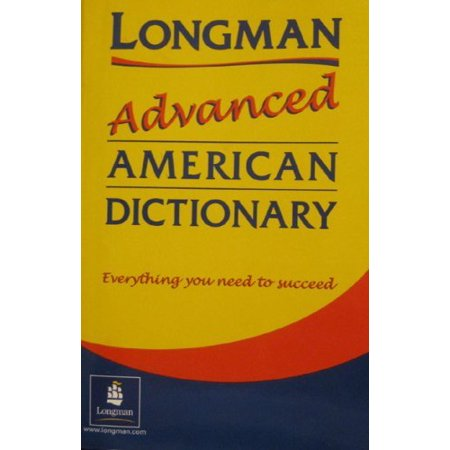 Longman Advanced American Dictionary By N A   Pearson Education
