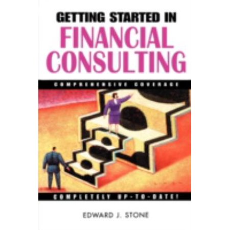 Getting Started In Financial Consulting