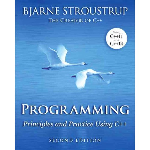 Programming: Principles and Practice Using C