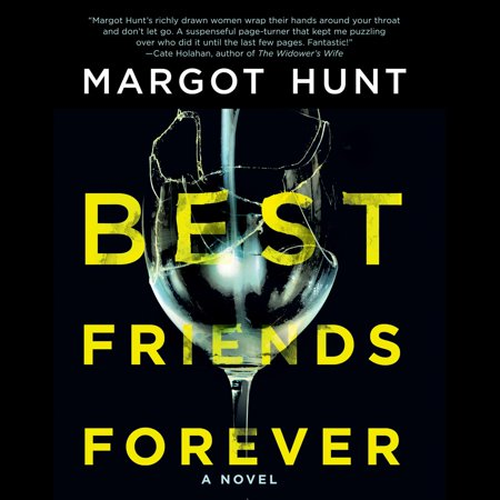 Best Friends Forever - Audiobook (The Best Friend A Chilling Psychological Thriller)