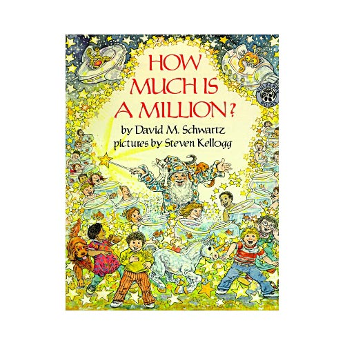 HOW MUCH IS A MILLION? [9780688099336]