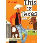 This Is Texas : A Children's Classic