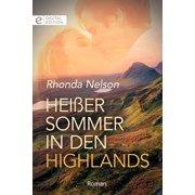Heier Sommer in den Highlands - eBook