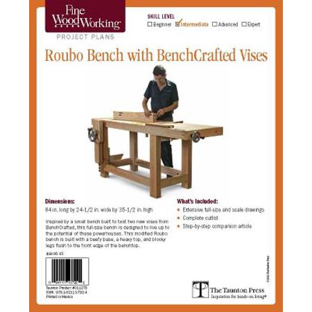 Fine Woodworking's Roubo Bench with Bench Crafted Vises Plan ()