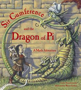 Sir Cumference and the Dragon of Pi - eBook