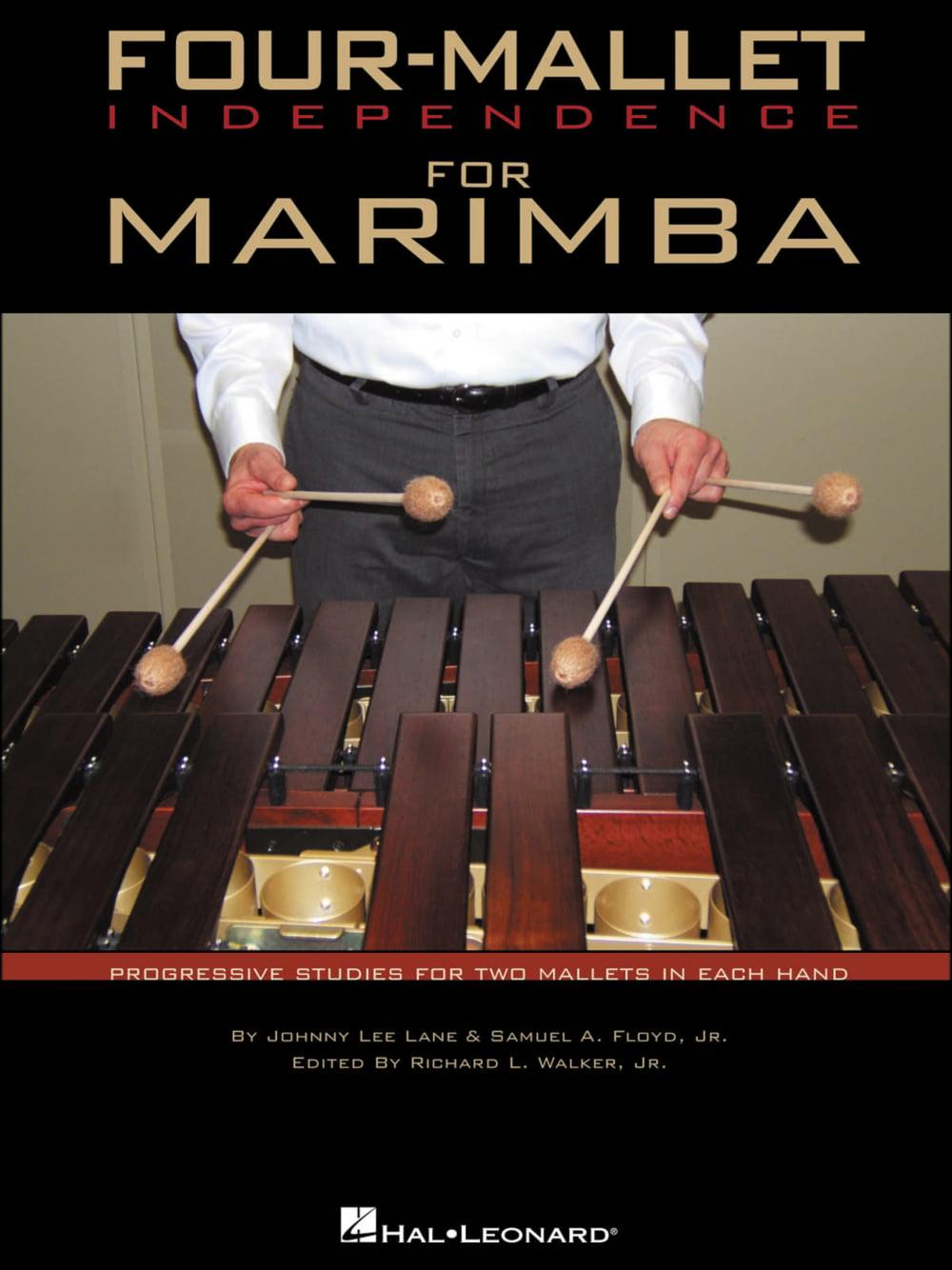 Hal Leonard Four Mallet Independence for Marimba by Hal Leonard
