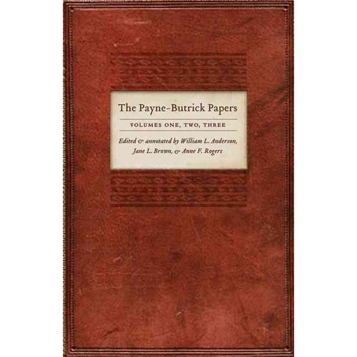 The Payne-Butrick Papers, Volumes 1, 2, 3