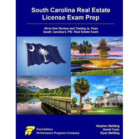 South Carolina Real Estate License Exam Prep : All-In-One Review and Testing to Pass South Carolina's Psi Real Estate (Best Texas Real Estate Exam Prep)