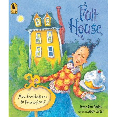 Full House : An Invitation to Fractions (Abby Cadabby Invitations)