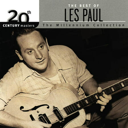 20th Century Masters: The Millennium Collection - The Best Of Les Paul