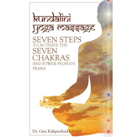Kundalini Yoga Massage : Seven Steps to Activate the Seven Chakras and Power People's (Prana Tree)