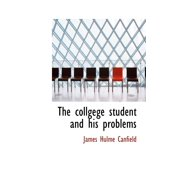 The Collgege Student and His Problems