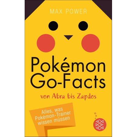 Pokémon-Go-Facts von Abra bis Zapdos. Alles, was Pokémon-Trainer wissen müssen - eBook - Zapdos Price