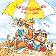 Just Grandma and Me (Little Critter) (Random House) (Paperback)