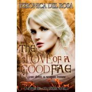 The Love of a Good Fae - eBook