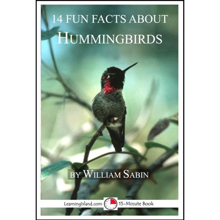 14 Fun Facts About Hummingbirds - eBook - 3 Fun Facts About Halloween