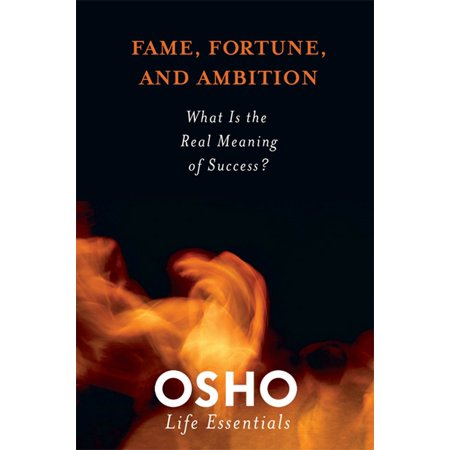 Fame, Fortune, and Ambition : What Is the Real Meaning of Success? (Spiritual Meaning Of Halloween)
