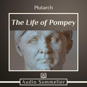 Life of Pompey, The - Audiobook
