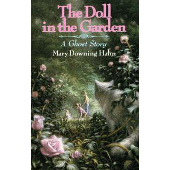 the doll in the garden by hahn mary downing walmartcom - The Doll In The Garden