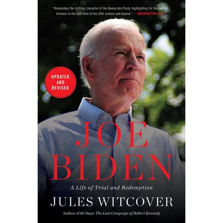 Joe Biden : A Life of Trial and Redemption (Paperback)