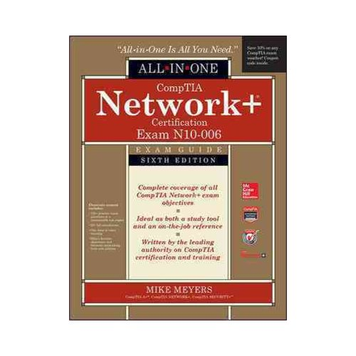 Comptia Network+ All-in-one Exam Guide: Exam N10-006