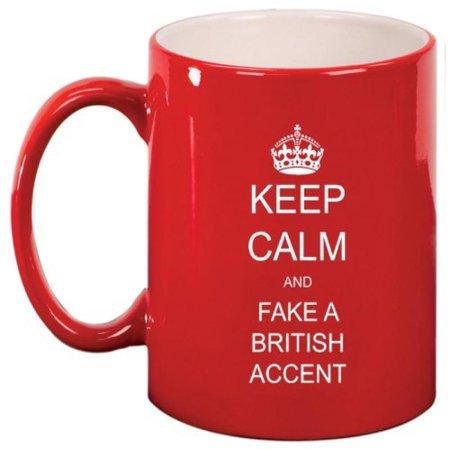 Red Ceramic Coffee Tea Mug Keep Calm and Fake a British Accent - Fake Crown