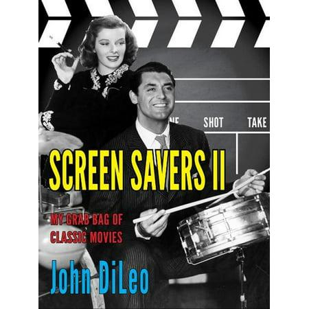 Screen Savers II: My Grab Bag of Classic Movies - eBook - Grab Bag Saber