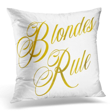 - CMFUN Glittery Blondes Rule Gold Faux Foil Metallic Glitter Quote White Pillow Case Pillow Cover 18x18 inch